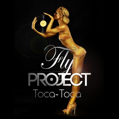 Fly Project Toca Toca Fly Project Toca Toca 2013