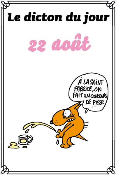 dicton du jour / dicton humour - Page 4 Dicton0822-405e1a3