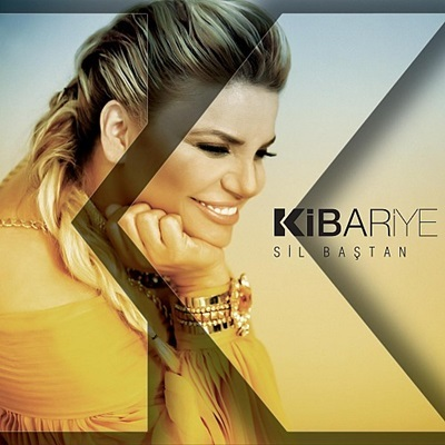 Kibariye - Sil Ba�tan (2013) Single Alb�m indir